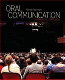 Oral Communication : A Practical Approach, Pasternack, Michael, 1465239871