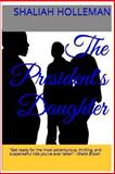 The President's Daughter, Shaliah Holleman, 1494949873