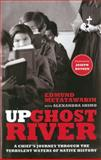 Up Ghost River, Edmund Metatawabin and Alexandra Shimo, 0307399877