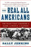 The Real All Americans, Sally Jenkins, 0385519877