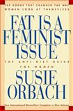 Fat Is a Feminist Issue, Susie Orbach, 0883659875