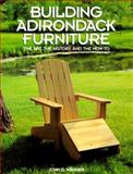 Building Adirondack Furniture, John D. Wagner, 091358987X