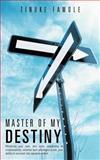 Master of My Destiny, Tinuke Fawole, 1467069876