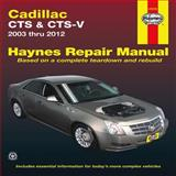 Cadillac-CTS and CTS-V, Haynes Manuals Editors, 1563929872