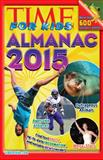 Time for Kids Almanac 2015, Time for Kids Magazine Editors, 1603209875