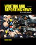 Writing and Reporting News : A Coaching Method, Rich, Carole, 0495569879