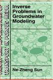 Inverse Problems in Groundwater Modeling, Sun, Ne-Zheng, 0792329872
