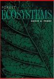Forest Ecosystems, Perry, David A., 080184987X
