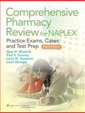 Comprehensive Pharmacy Review for NAPLEX : Practice Exams, Cases, and Test Prep, Mutnick, Alan H. and Shargel, Leon, 1451119879