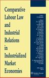Comparative Labour Law and Industrial Relations in Indust Xith Ed, Blanpain, 9041149872
