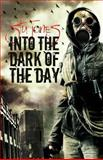 Into the Dark of the Day, Stu Jones, 1490549889