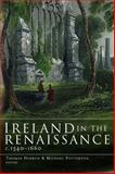 Ireland in the Renaissance, C. 1540-1660, , 1851829881