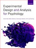 Experimental Design and Analysis for Psychology, Abdi, Herve and Dowling, W. Jay, 0199299889