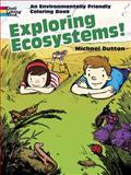 Exploring Ecosystems!, Michael Dutton, 0486469883