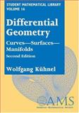 Differential Geometry : Curves - Surfaces - Manifolds, Kühnel, Wolfgang, 0821839888