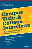 Campus Visits and College Interviews 3rd Edition, The College Board Staff, 0874479886
