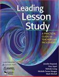 Leading Lesson Study : A Practical Guide for Teachers and Facilitators, Mitchell, Mark and Mangan, Michelle Turner, 1412939887