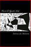 Versi D'Agosto 2014, Terra di Terra di Mezzo, 1500599883