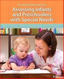 Essential Elements for Assessing Infants and Preschoolers with Special Needs, McLean, Mary and Hemmeter, Mary Louise, 0133399885