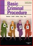 Kamisar, LaFave, Israel, King, and Kerr's Basic Criminal Procedure : Cases, Comments, Questions, Kamisar, Yale and LaFave, Wayne R., 0314189882