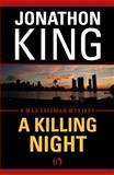 A Killing Night, Jonathon King, 1453209883