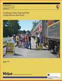Cuyahoga Valley National Park Comprehensive Rail Study, U. S. Department O. National Park Service and U.S. Department of Transportation John A, 1494349884
