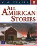 All American Stories, Draper, C. G., 0131929887