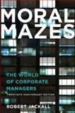 Moral Mazes 9780199729883