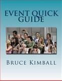 Event Quick Guide, Bruce Kimball, 1479279889