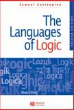 The Languages of Logic : An Introduction to Formal Logic, Guttenplan, Samuel D., 155786988X