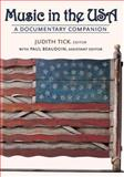 Music in the USA : A Documentary Companion, , 0195139887