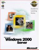 Microsoft Windows 2000 Server, Microsoft Official Academic Course Staff, 0735609888