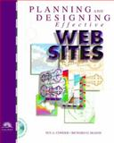 Planning and Designing Effective Websites : With Web Workshop CD, Conger, Sue A. and Mason, Richard O., 0760049882