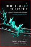 Heidegger and the Earth : Essays in Environmental Philosophy, , 0802099882