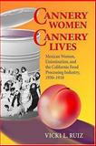 Cannery Women, Cannery Lives