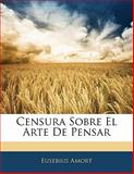 Censura Sobre el Arte de Pensar, Eusebius Amort, 1141199882