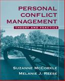 Personal Conflict Management : Theory and Practice, McCorkle, Suzanne and Reese, Melanie J., 0205499880
