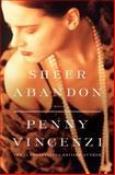 Sheer Abandon, Penny Vincenzi, 0385519885