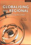 Globalising the Regional, Regionalising the Global: Volume 35, Review of International Studies, , 0521759889