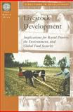 Livestock Development : Implications on Rural Poverty, the Environment, and Global Food Security, Haan, Cornelis de and Brandenburg, Brian, 0821349880