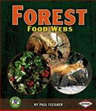Forest Food Webs, Paul Fleisher, 082257988X