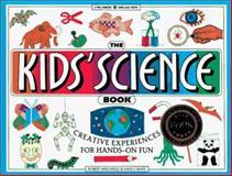 The Kids' Science Book, Robert Hirschfeld and Nancy White, 0913589888