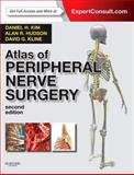 Atlas of Peripheral Nerve Surgery : Expert Consult - Online and Print, Kim, Daniel H. and Hudson, Alan R., 1455709883