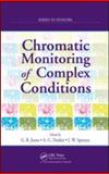 Chromatic Monitoring of Complex Conditions, Deakin, Anthony G., 1584889888