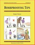 Bombproofing Tips, Perry Wood, 1872119883