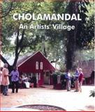Cholamandal : An Artists' Village, James, Josef, 0195669886