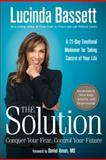 The Solution, Lucinda Bassett, 1402779887