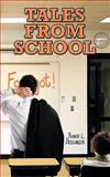 Tales from School, Robert L. Brielmaier, 1438969880