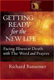 Getting Ready for the New Life, Richard Bansemer, 0806649887
