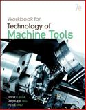 Student Workbook for Technology of Machine Tools 7th Edition